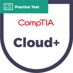 CompTIA Cloud+ Practice Test