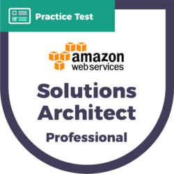 Amazon Web Services Certified Solutions Architect Professional Practice Test
