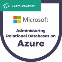 Administering Relational Databases on Microsoft Azure Exam Voucher